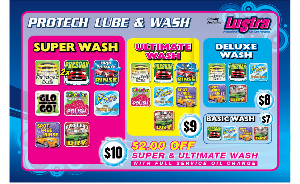 Lustra Car Care Products, Super Wash $9 Ultimate Wash $8 Deluxe Car Wash $7  Basic Car Wash $6